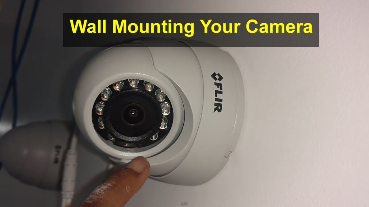 How To Mount The Security Camera Flir Ip Camera Remix