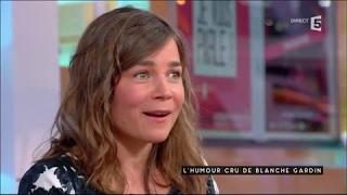 L'humour cru de Blanche Gardin - C à vous - 12/04/2017