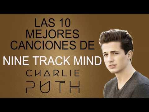 Top 10 - Nine Track Mind (Charlie Puth)