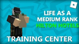 TRAINING | Life as a MR #2 | Hilton Hotels | ROBLOX