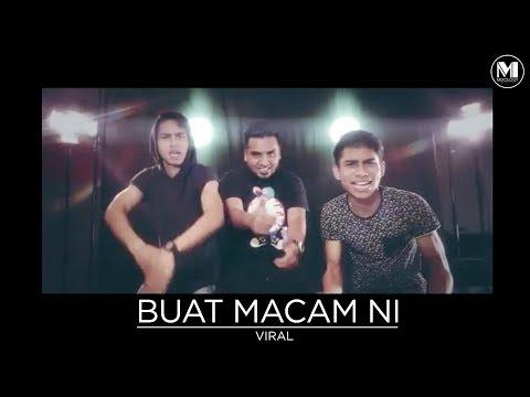 VIRAL - BUAT MACAM NI (OFFICIAL MUSIC VIDEO) Mp3