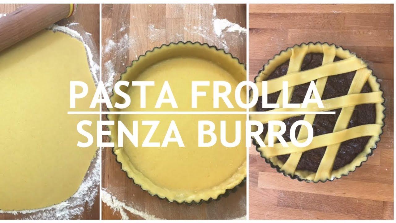 Ricetta Pasta Frolla Impastata A Mano.Pasta Frolla Senza Burro Con Olio Ricetta Perfetta Per Crostate E Biscotti