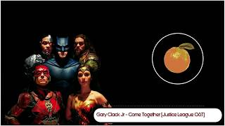 Download Lagu Gary Clark Jr - Come Together [Justice League OST] Mp3