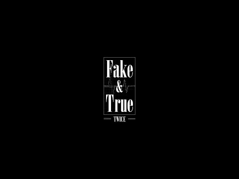 TWICE 「Fake & True」 Teaser 1