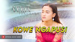VERIN FERNANDA - KOWE NGAPUSI (Official Music Video)