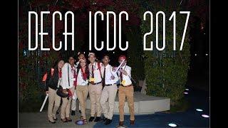 My DECA Journey    ICDC 2017 Anaheim, California