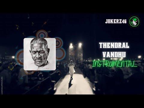 Thendral Vandhu Instrumental  Ilaiyaraja Hits Melodies