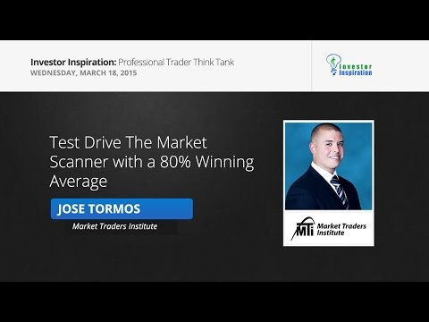 Test Drive The Market Scanner with a 80% Winning Average   Jose Tormos