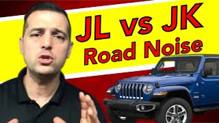 Road Noise 🔴 Old vs New Jeep JL 2018 Wrangler Sahara  JL vs JK  Wind Noise