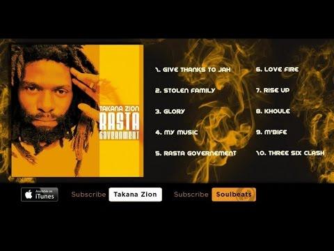 Takana Zion - Rasta Government (Full Album)