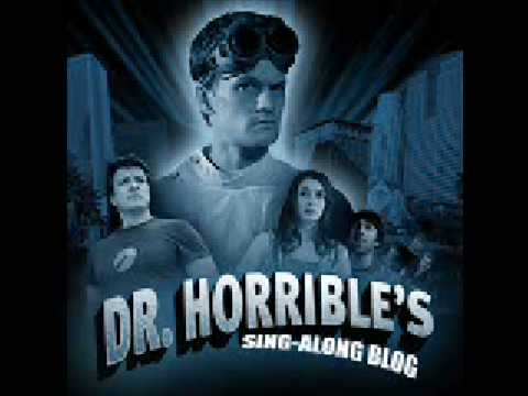 Dr Horrible's Sing-Along Blog - My Eyes