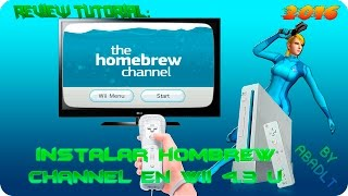 (Wii) Repaso TuTorial || Instalar Homebrew Channel 4.3U HD || 2016
