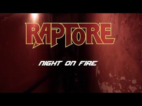 Raptore | Night On Fire (Official Video)