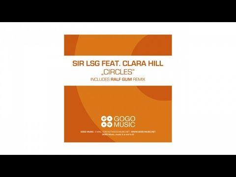 Sir LSG feat. Clara Hill - Circles (Ralf GUM Dark Circles Remix) - GOGO 069