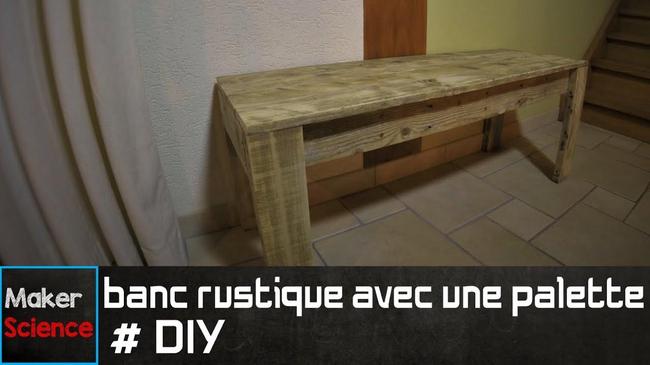 Diy banc rustique avec une palette youtube for Banc avec palette
