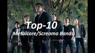 Top-10 Metalcore/Screamo Bands