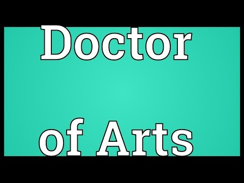 Doctor of Arts Meaning