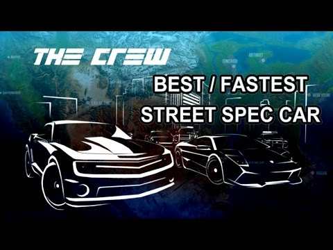 the crew best fastest street spec car youtube. Black Bedroom Furniture Sets. Home Design Ideas