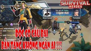 Survival Heroes - Sức mạnh 👊 của thanh Đại Đao Heavy Chop Blade kinh khủng NTN , TOP 1 là dễ