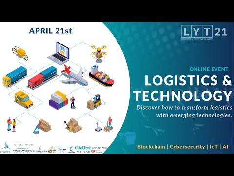 Logistics & Technology event, #LYT21 USA   💡 How to transform logistics with emerging technologies