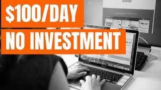 How to Make $100 a Day Online Without Investment (5 Ways)