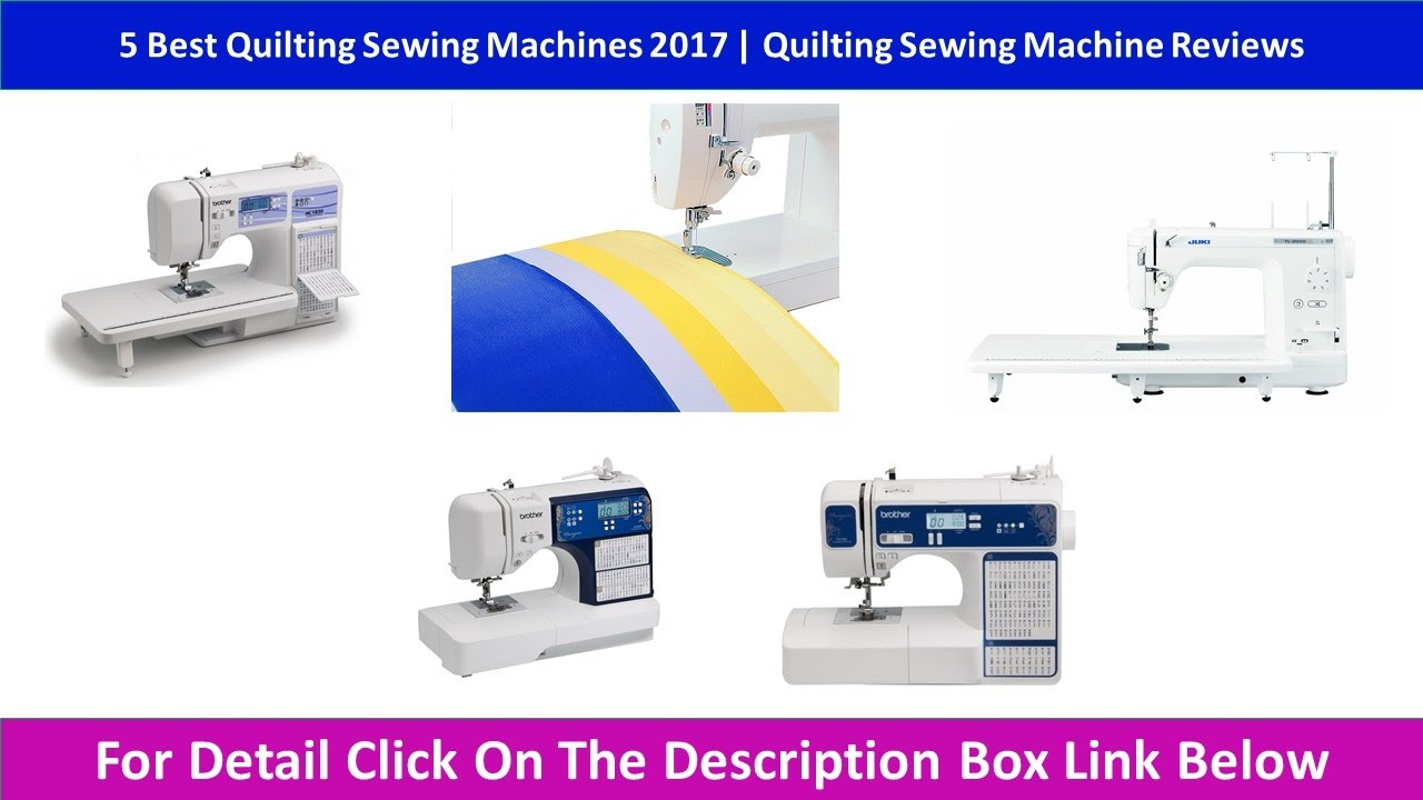 5 Best Quilting Sewing Machines 2017 | Quilting Sewing Machine ... : sewing machines for quilting reviews - Adamdwight.com