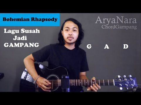 Chord Gampang (Bohemian Rhapsody - Queen) by Arya Nara (Tutorial Gitar) Untuk Pemula