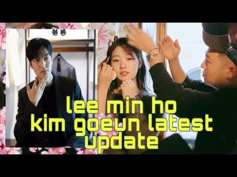 A day life of lee min ho & kim goeun latest update