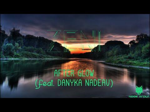 [Progressive House] Zeni - After Glow (feat. Danyka Nadeau)