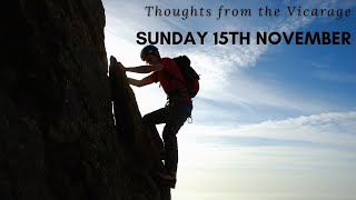 Thoughts from the Vicarage - Sunday 15th November
