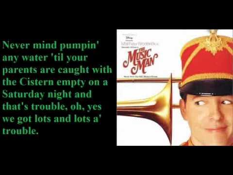 Ya Got Trouble-The Music Man