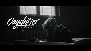 Dayshifter - Holy Ghost (OFFICIAL MUSIC VIDEO)