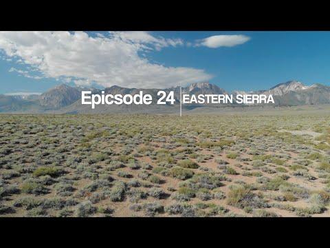 epicsode 24 - eastern sierra