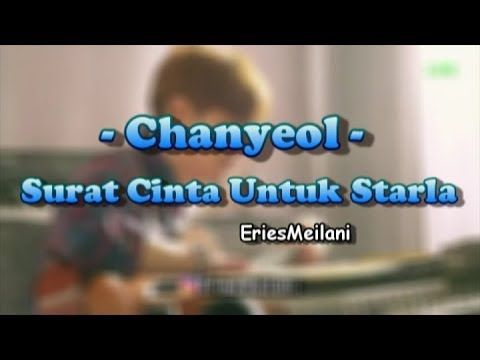 Chanyeol - Surat Cinta Untuk Starla (EXO Version)