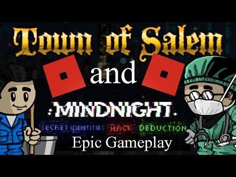 Town of Salem, Roblox, and Mindnight Epic Gameplay!