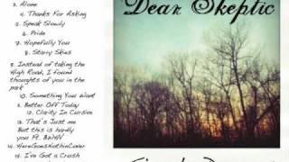Hopefully You - Dear Skeptic + Lyrics