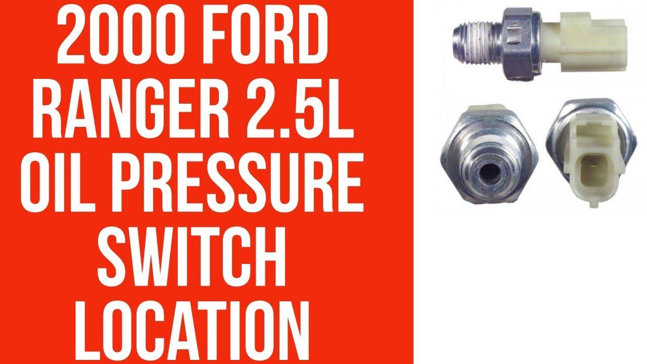 Oil pressure switch sending unit location on 2000 ford ranger 25l oil pressure switch sending unit location on 2000 ford ranger 25l publicscrutiny Image collections