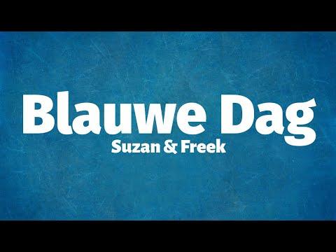 Suzan & Freek - Blauwe Dag - Lyrics