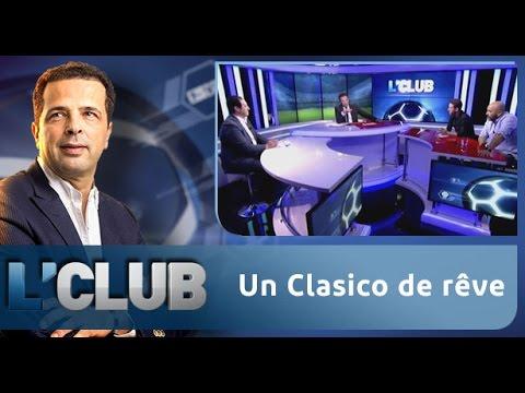 L'CLUB: Un Clasico de rêve