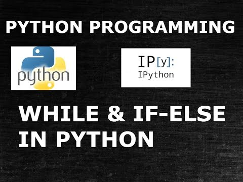Python| While Loop And If-Else Together