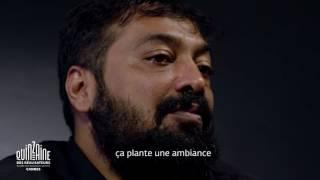L'interview Quinzaine De Anurag Kashyap (Raman Raghav 2.0)