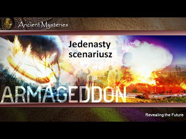 09. Armageddon. Jedenasty scenariusz