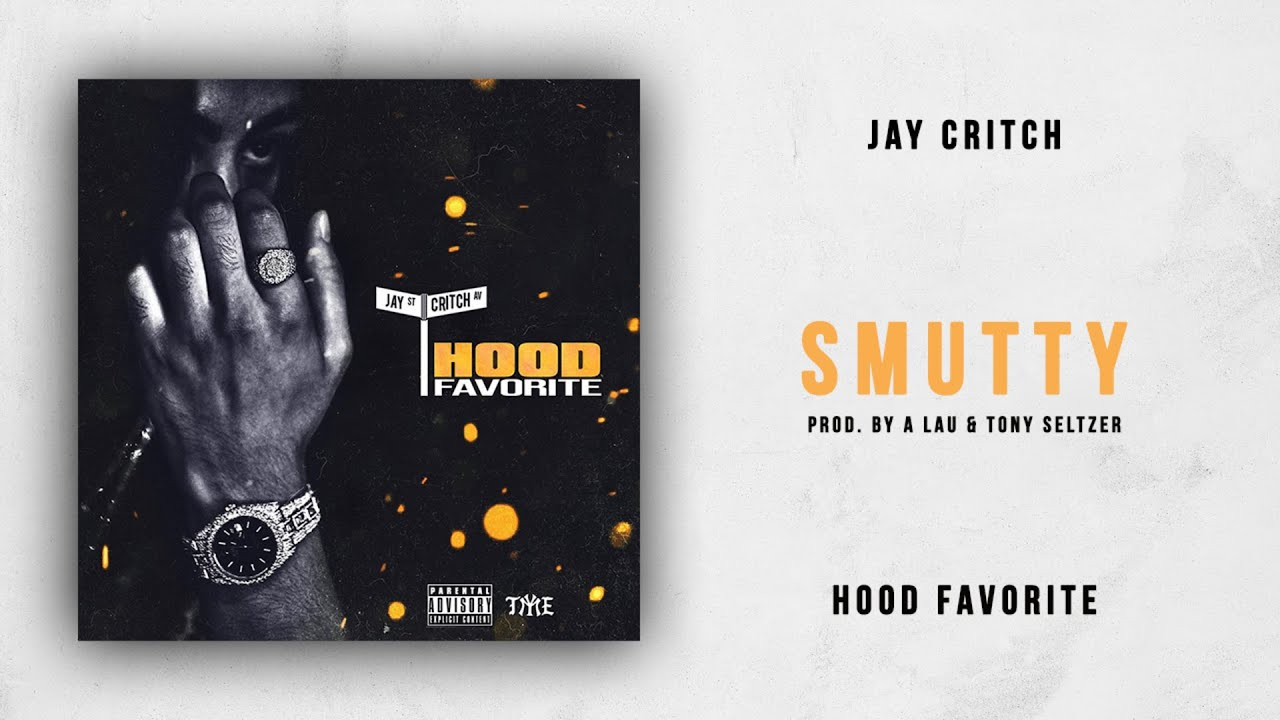 Jay Critch Smutty Hood Favorite