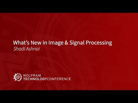 What's New in Image & Signal Processing