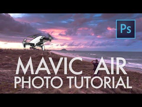Mavic Air Photography & PhotoShop Editing Tutorial