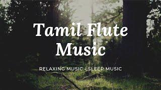Beautiful Flute Tamil Music Relaxing Music, Sleep Music with Waterfall & Bird Sound