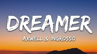 Download Axwell Λ Ingrosso - Dreamer (Lyrics)