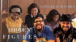 super reaction bros react review hidden figures official trailer