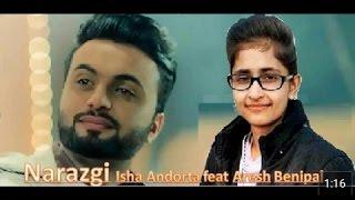 Latest Punjabi song 2017 | Narazgi with music | Isha Andotra ft. Aarsh Benipal