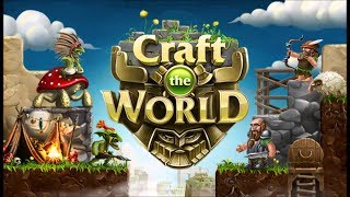 Craft the World - Начало